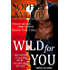 Wild for You (Tropical Heat Book 2)