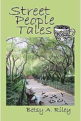 Street People Tales Kindle Edition