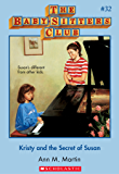 The Baby-Sitters Club #32: Kristy and the Secret of Susan (Baby-sitters Club (1986-1999))