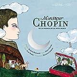 Monsieur Chopin ou le voyage de la note bleue