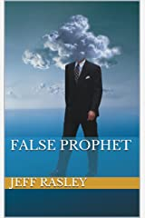 False Prophet (Jack Ross Thriller-Mystery-Romance #1) Kindle Edition