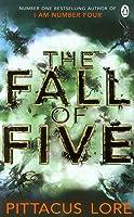 The Fall Of Five: Lorien Legacies Book 4 (The