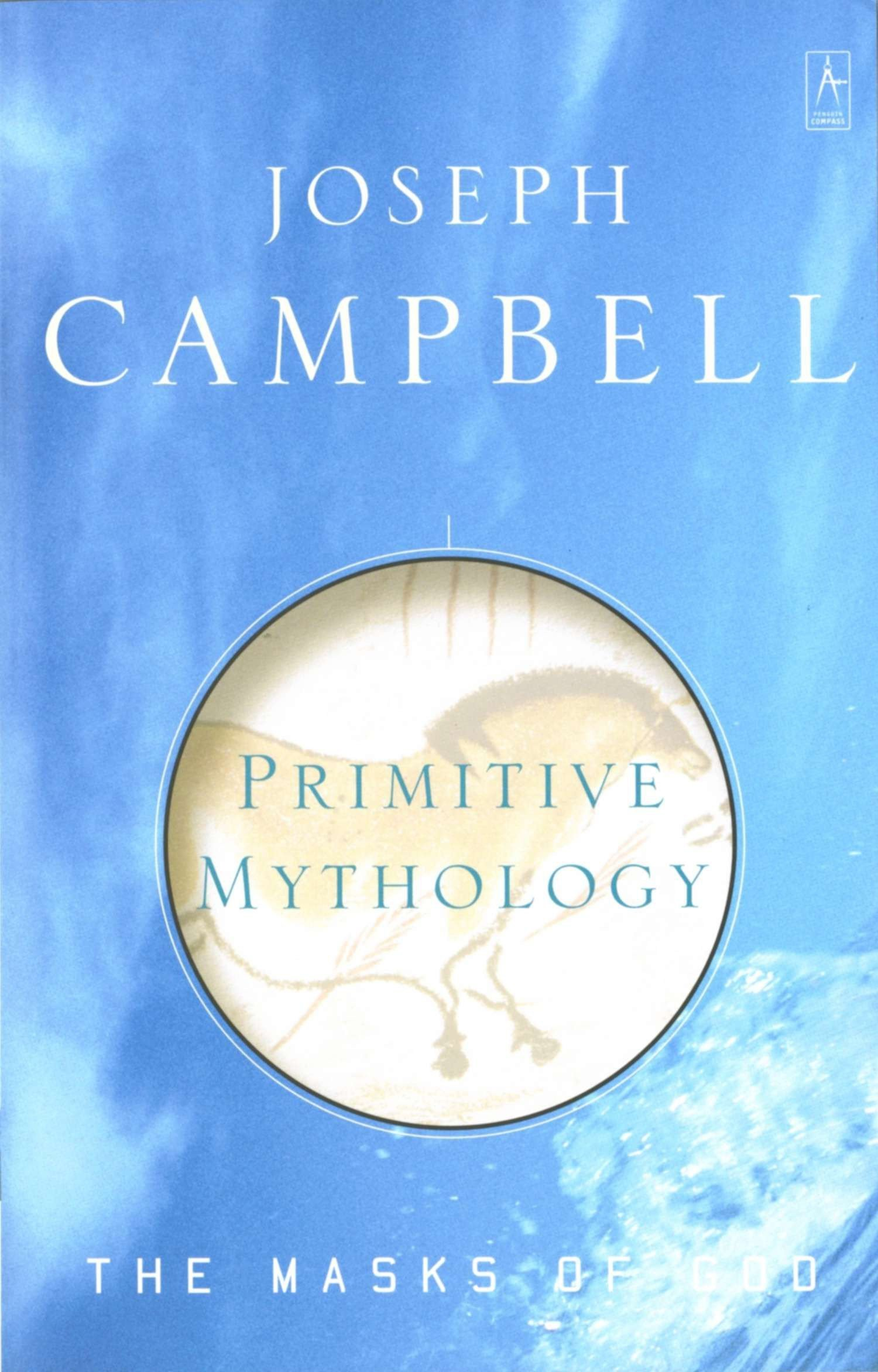 Primitive Mythology: The Masks Of God, Volume I: Amazon.de: Joseph  Campbell: Fremdsprachige Bücher