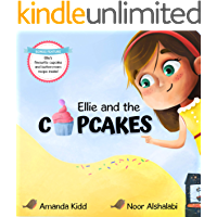 ELLIE AND THE CUPCAKES (The Wishing Well Adventures Book 1)