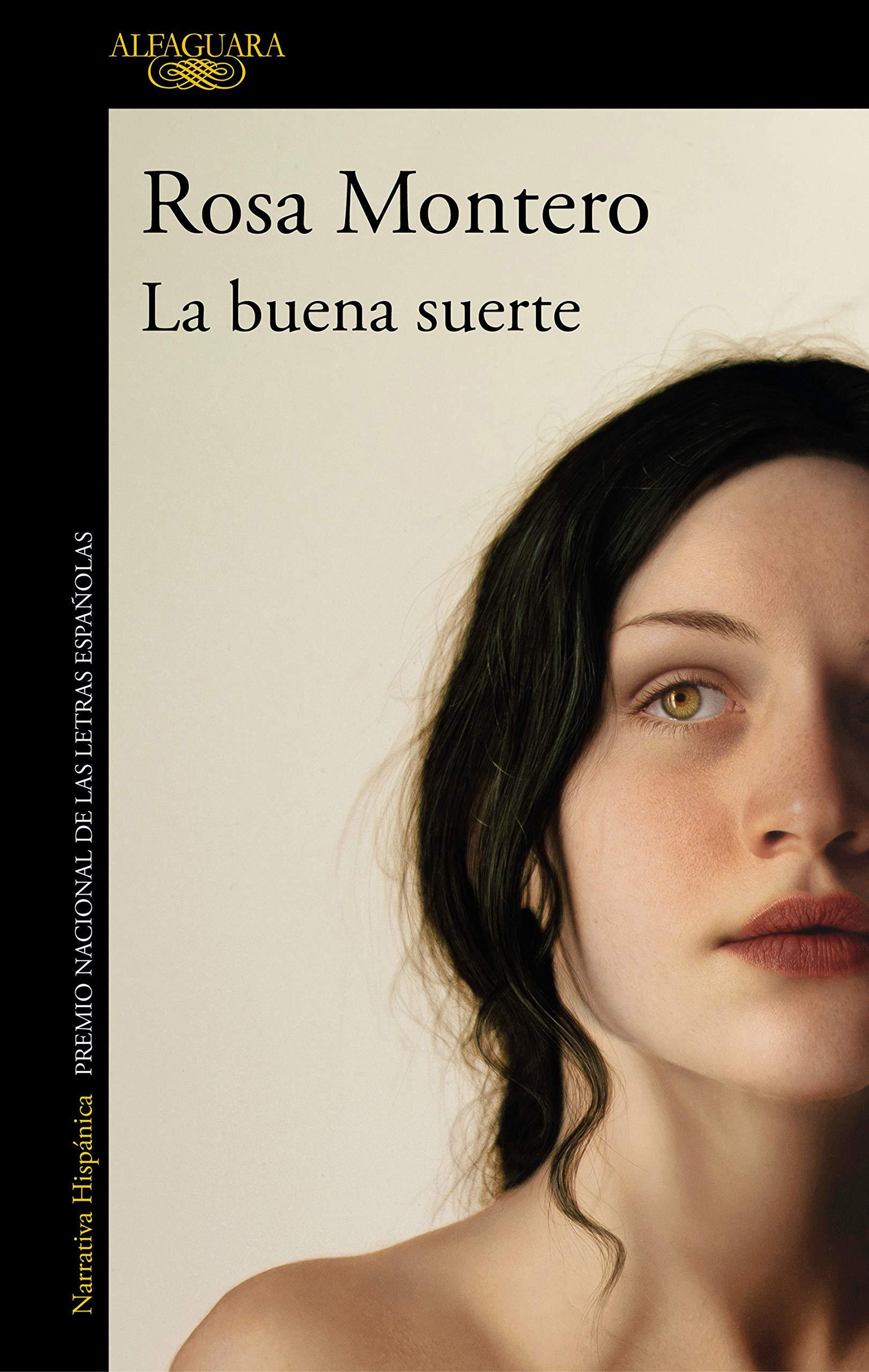 La buena suerte, de Rosa Montero