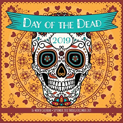 218f454fe Amazon.com : Day of The Dead 2019 Wall Calendar : Office Products
