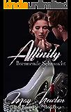 Affinity - brennende Sehnsucht