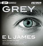 Grey - Fifty Shades of Grey von Christian selbst erzählt (Fifty Shades of Grey aus Christians Sicht erzählt, Band 1)