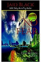 No Fear (Trek Mi Q'an Book 6) Kindle Edition