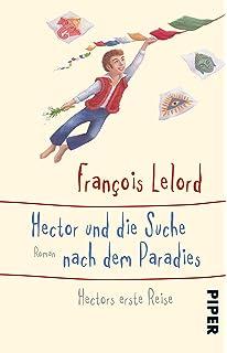 Hectors Reisen Die Schönsten Gedanken Und Zitate Amazonde