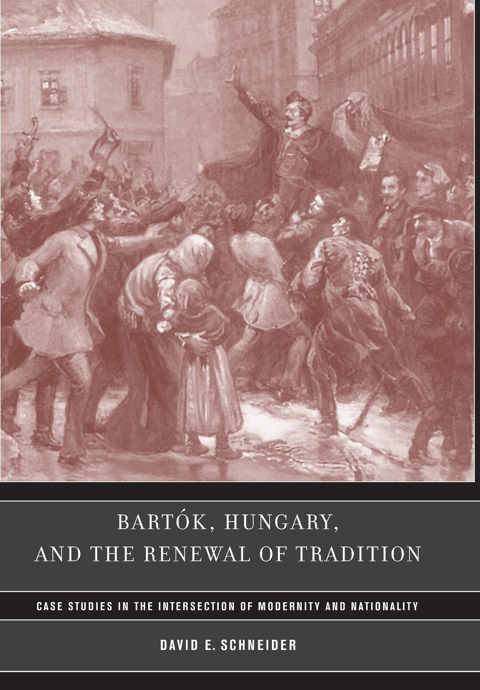 Bartók, Hungary, and the Renewal of Tradition: Case Studies in the Intersection of Modernity and Nationality pdf