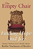 The Empty Chair: Finding Hope and Joy—Timeless Wisdom from a Hasidic Master, Rebbe Nachman of Breslov