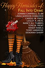 Happy Homicides 4: Fall Into Crime (Happy Homicides Cozy Mystery Anthology) Kindle Edition