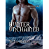 Hunter Unchained: A SciFi Alien Romance (Tarron Hunters Book 3)
