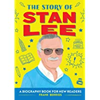 The Story of Stan Lee: A Biography Book for New Readers (The Story of: A Biography Series for New Readers)
