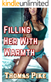 Filling Her With Warmth: (Shemale-on-Female, Extreme Size, Lesbian, Transgender, Erotica)