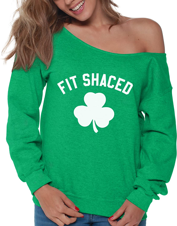 Vizor Fit Shaced Off Shoulder Sweatshirt Funny Irish Drunk Gifts for Women