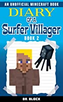 Diary Of A Surfer Villager: Book 2: (an