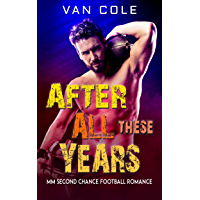 After All These Years: MM Second Chance Football Romance (English Edition)