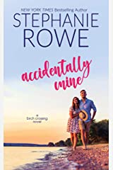 Accidentally Mine (Birch Crossing Book 2) Kindle Edition