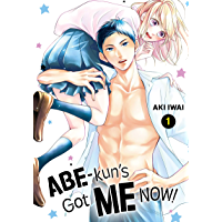Abe-kun's Got Me Now! Vol. 1 book cover