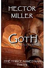 The Thrice Named Man V: Goth Kindle Edition