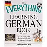 The Everything Learning German Book: Speak, write, and understand basic German in no time