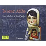 Io sono Adila. La storia illustrata di Malala Yousafzai