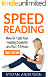 Speed Reading: How to Triple Your Reading Speed in Less Than 12 Hours