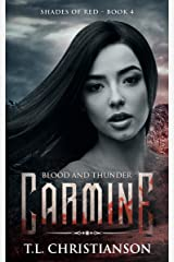 Carmine: Blood and Thunder (Shades of Red Book 4) Kindle Edition