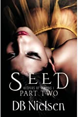 SEED: Part Two (Keepers of Genesis Series Book 2) Kindle Edition