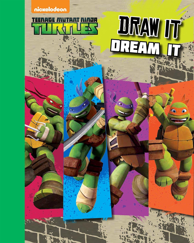 Teenage Mutant Ninja Turtles: Sketchbook Draw It, Dream It ...