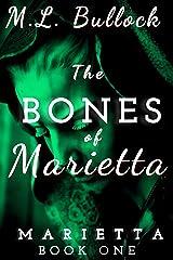 The Bones of Marietta Kindle Edition