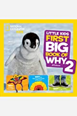 National Geographic Little Kids First Big Book of Why 2 (National Geographic Little Kids First Big Books) Kindle Edition