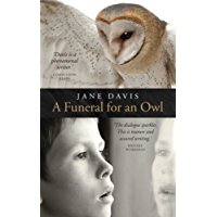 A Funeral for an Owl: A Novel
