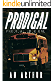 Prodigal: A Prodigal Story
