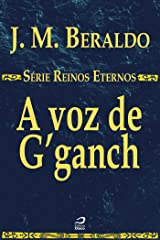 A voz de G'ganch (Reinos Eternos) eBook Kindle