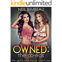 Owned: The Co-Eds (The Alpha Inheritance Part One)