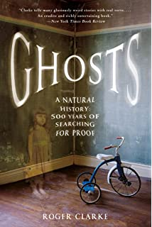 Amazon the ghost studies new perspectives on the origins of ghosts a natural history 500 years of searching for proof fandeluxe Images