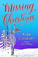 Missing Christmas Kindle Edition