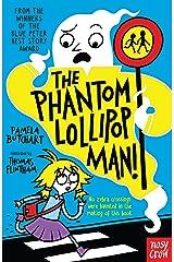 The Phantom Lollipop Man (Baby Aliens) Kindle Edition