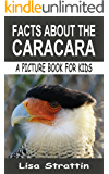 Facts About The Caracara (A Picture Book For Kids, Vol 25)