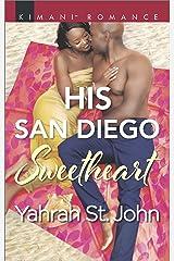 His San Diego Sweetheart (Millionaire Moguls Book 4) Kindle Edition