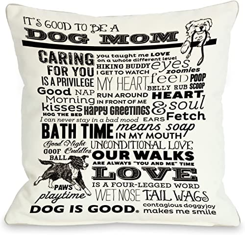 One Bella Casa Proud to Be a Dog Mom Throw Pillow, 26 by 26-Inch, White