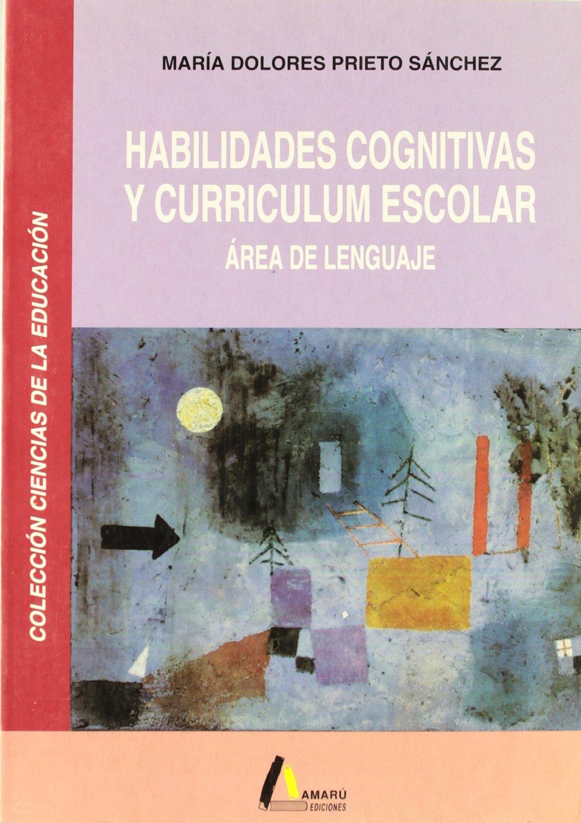 Habilidades cognitivas y currículum escolar : área de lenguaje ...
