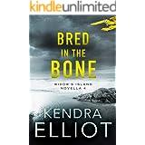 Bred in the Bone (Widow's Island Novella Book 4)