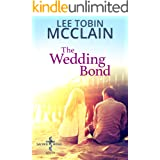 The Wedding Bond (Christian Romance): Sacred Bond South: Book One