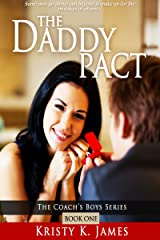 The Daddy Pact (The Coach's Boys Series Book 1) Kindle Edition