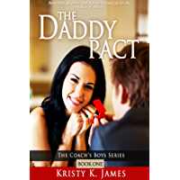 The Daddy Pact (The Coach's Boys Series Book 1) (English Edition)
