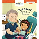 Celebrate! Going to the Dentist (Celebrate!, 6)